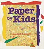 Paper by Kids (Doing and Learning Books)