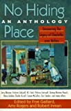 img - for No Hiding Place: Uncovering the Legacy of Charlotte-Area Writers by Public Library of Charlotte and Mecklenburg County (N. C.) (1999) Paperback book / textbook / text book