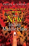 The New Indian Middle Class