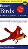 Peterson Field Guides: Eastern Birds, Large Format Edition (0395963710) by Lisa (Editor) Roger Tory Peterson Institute / Whit