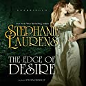 The Edge of Desire: A Bastion Club Novel Audiobook by Stephanie Laurens Narrated by Steven Crossley