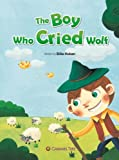 Billie Huban The Boy Who Cried Wolf (Caramel Tree Readers Level 2)