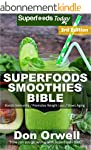 Superfoods Smoothies Bible: Over 170...