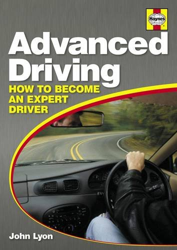Advanced Driving: How to Become an Expert Driver