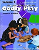 The Complete Guide to Godly Play, Vol  3: An Imaginative Method for Presenting Scripture Stories to Children