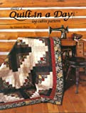 Quilt In A Day: Make A Quilt In A Day Log Cabin Pattern (0922705984) by Burns, Eleanor