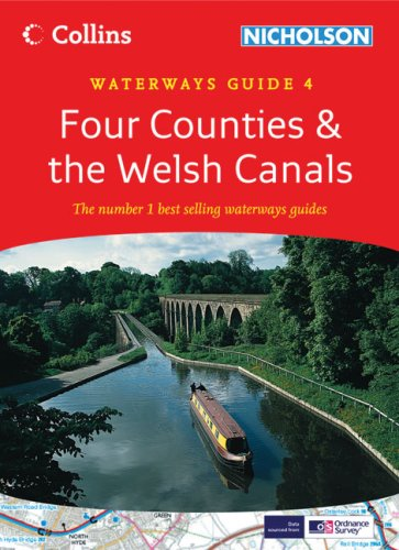 Collins Nicholson Waterways Guide 4: Four Counties & the Welsh Canals (Waterways Guides)