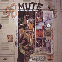 Class of 98 by 98 Mute