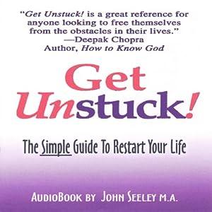 Get Unstuck! Audiobook