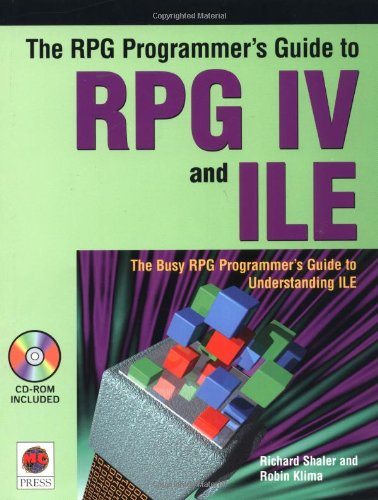 The RPG Programmer's Guide to RPG IV and ILE