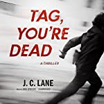 Tag, You're Dead | J. C. Lane