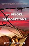 The Siegel Dispositions (A Steve Stilwell Mystery Book 1)