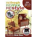 Refresh Remix Restyle DVD Home Dec with Chris Olsen (Leisure Arts #4507)