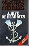 A Hive of Dead Men (0006472567) by Jenkins, Geoffrey