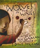 The Wolves in the Walls (0060530871) by Gaiman, Neil