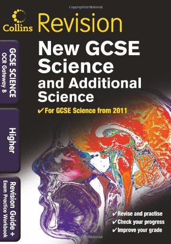 Gcse Science & Additional Science OCR Gateway B. Higher (Collins GCSE Revision)