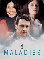 Maladies (Watch Now While It's in Theaters)