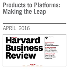 Products to Platforms: Making the Leap Other by Feng Zhu, Nathan Furr Narrated by Fleet Cooper
