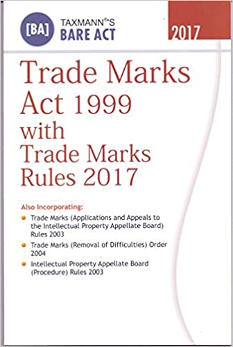 Trade Marks Act 1999 with Trade Marks Rules 2017