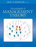 Encyclopedia of Management Theory Front Cover