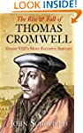 The Rise & Fall of Thomas Cromwel...