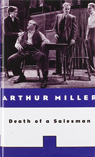 Death of a Salesman: Certain Private Conversations in Two