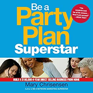 Be a Party Plan Superstar Audiobook