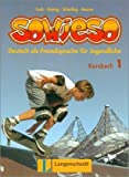 img - for Sowieso: Deutsch Als Fremdsprache Fur Juendliche Kursbuch 1 (German Edition) book / textbook / text book