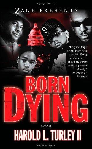 Born Dying (Zane Presents: Strebor on the Streetz)