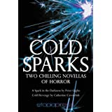 Cold Sparksby Peter Giglio