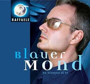 Raffaele - Blauer Mond - Amazon.com Music