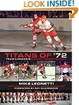Titans of '72: Team Canada's Summit S...