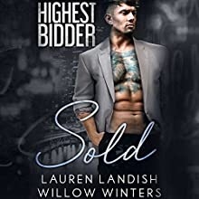 Sold Audiobook by Lauren Landish, Willow Winters Narrated by Hayden Bishop