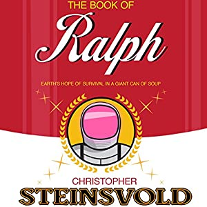 The Book of Ralph Audiobook by Christopher Steinsvold Narrated by James Patrick Cronin