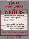 Career Opportunities for Writers (0816010153) by Guiley, Rosemary Ellen