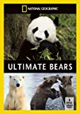 National Geographic: Ultimate Bears [DVD]