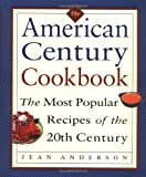 The American Century Cookbook (0517705761) by Anderson, Jean