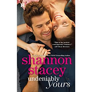 Undeniably Yours | [Shannon Stacey]
