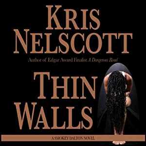 Thin Walls: Smokey Dalton, Book 3 | [Kris Nelscott]