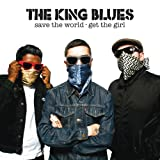 The King Blues Save The World - Get The Girl
