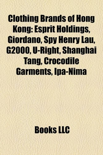 clothing-brands-of-hong-kong-esprit-holdings-giordano-spy-henry-lau-g2000-u-right-shanghai-tang-croc