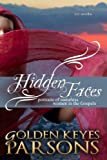 Hidden Faces: Portraits of Nameless Women in the Gospels (four novellas)