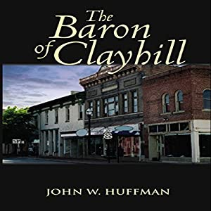 The Baron of Clayhill Audiobook