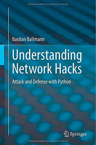 Understanding Network Hacks: Attack and Defense with Python - Bastian Ballmann