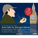 Acht Fälle für Sherlock Holmes - Kriminalhörspiele