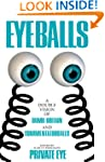 Eyeballs: A Double Vision of Delightf...