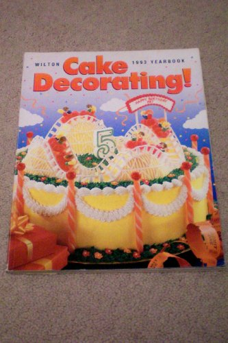 Wilton 1993 Cake Decorating Yearbook at Amazon.com
