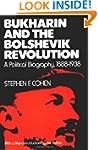 Bukharin and the Bolshevik Revolution...