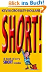 Short!: A Book of Very Short Stories
