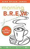 img - for Morning B.R.E.W. Journal [With Empowerment Cards] book / textbook / text book